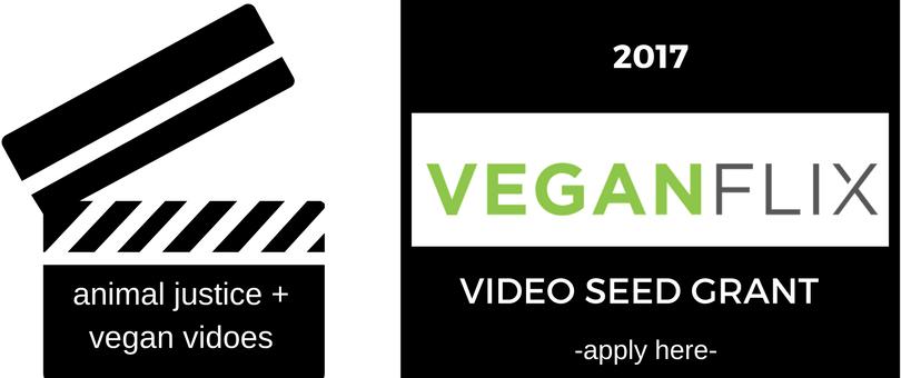 VeganFlix Video Seed Grant-2017
