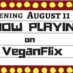 Now Playing on VeganFlix