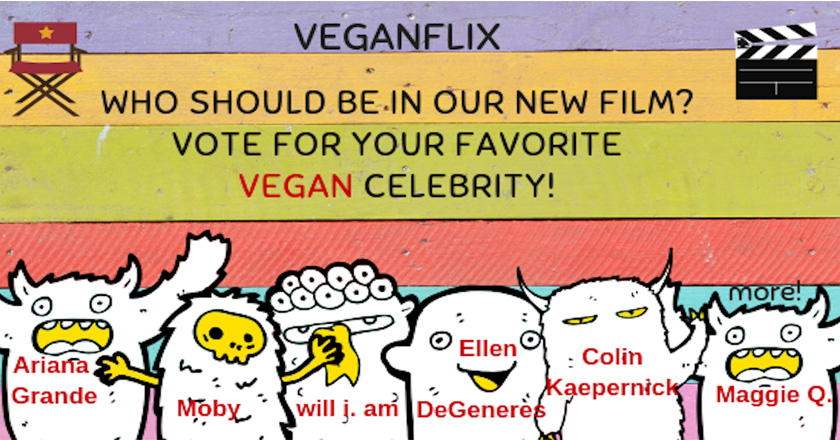 Vote Now For Your Favorite Vegan Celebrity!