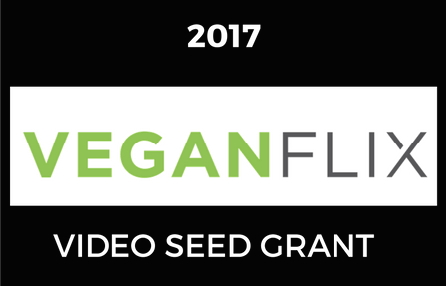 2017 VeganFlix Video Seed Grant