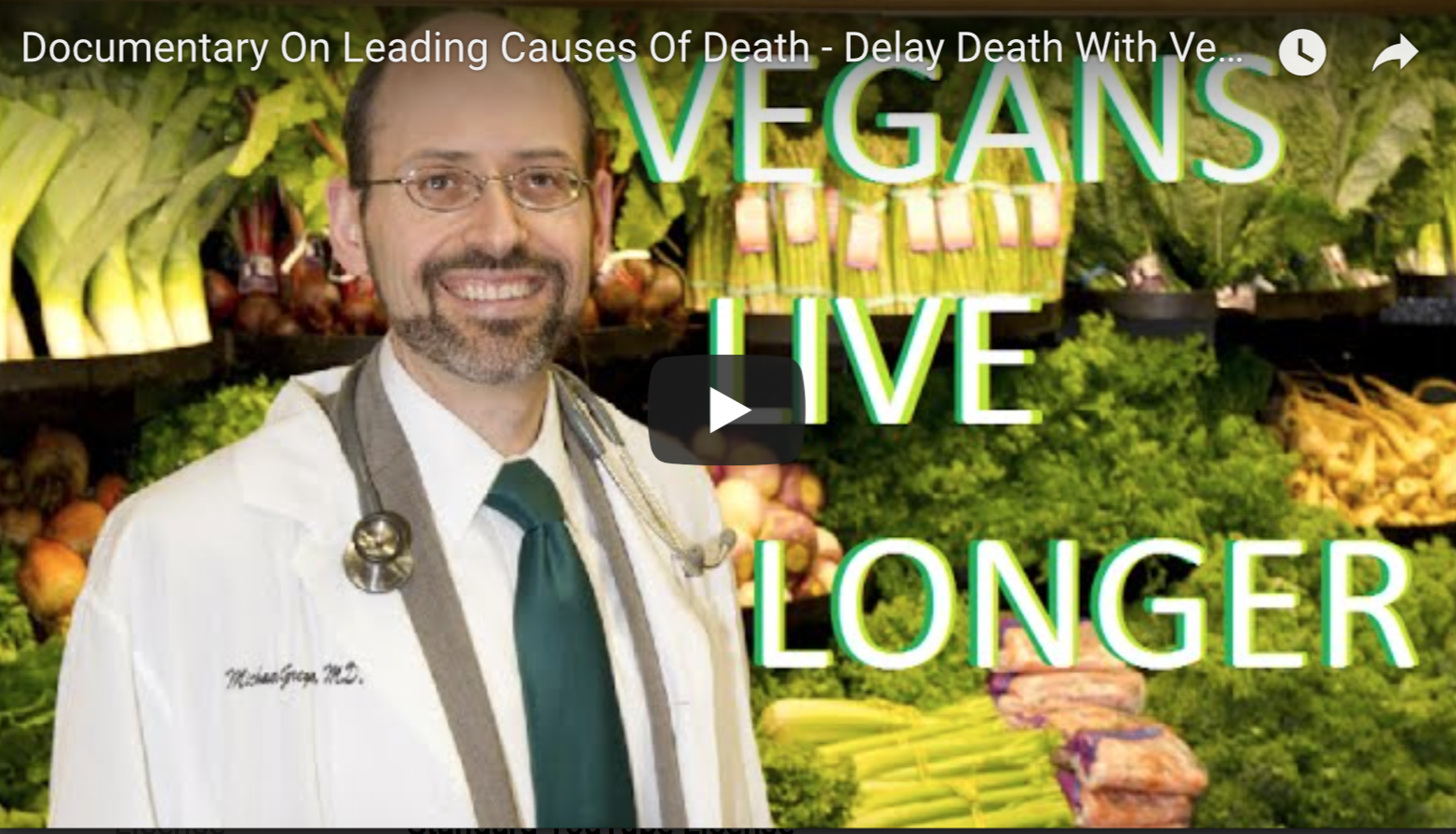 Documentary On Leading Causes Of Death - Delay Death With Veganism | VeganFlix