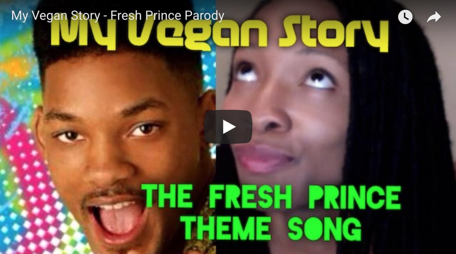My Vegan Story - Fresh Prince Parody | VeganFlix