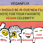 VeganFlix Vote For Your Favorite Vegan Celebrity!