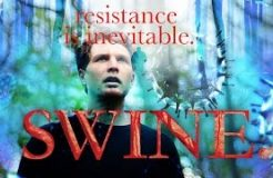 SWINE- Resistance is inevitable