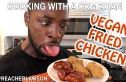 How To Make Vegan Fried Chicken - Cooking With A Comedian @PreacherLawson